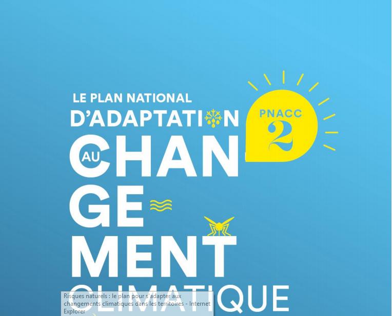 Développement durable : le Gouvernement dévoile son nouveau plan d'adaptation au changement climatique