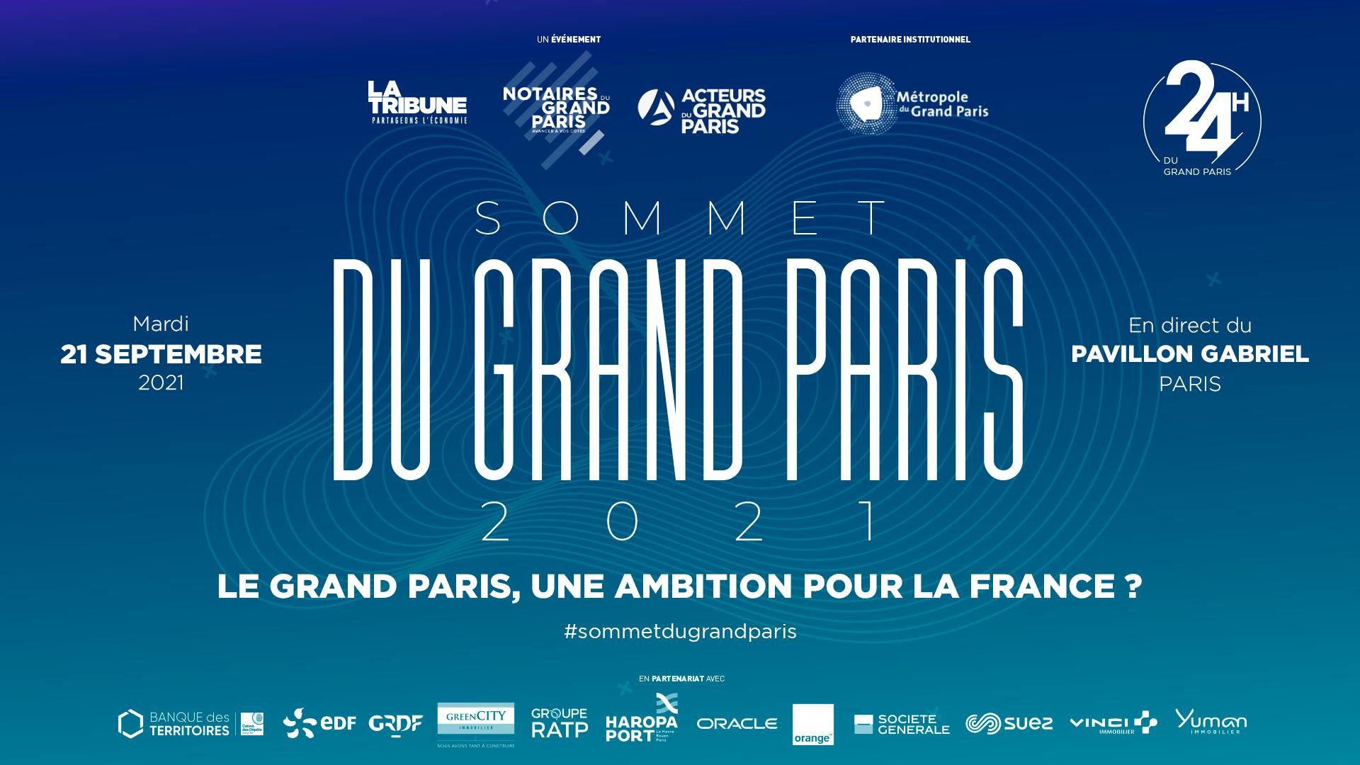 SAVE THE DATE 21 septembre - Sommet du Grand Paris 2021 Le Grand Paris, une ambition pour la France ?