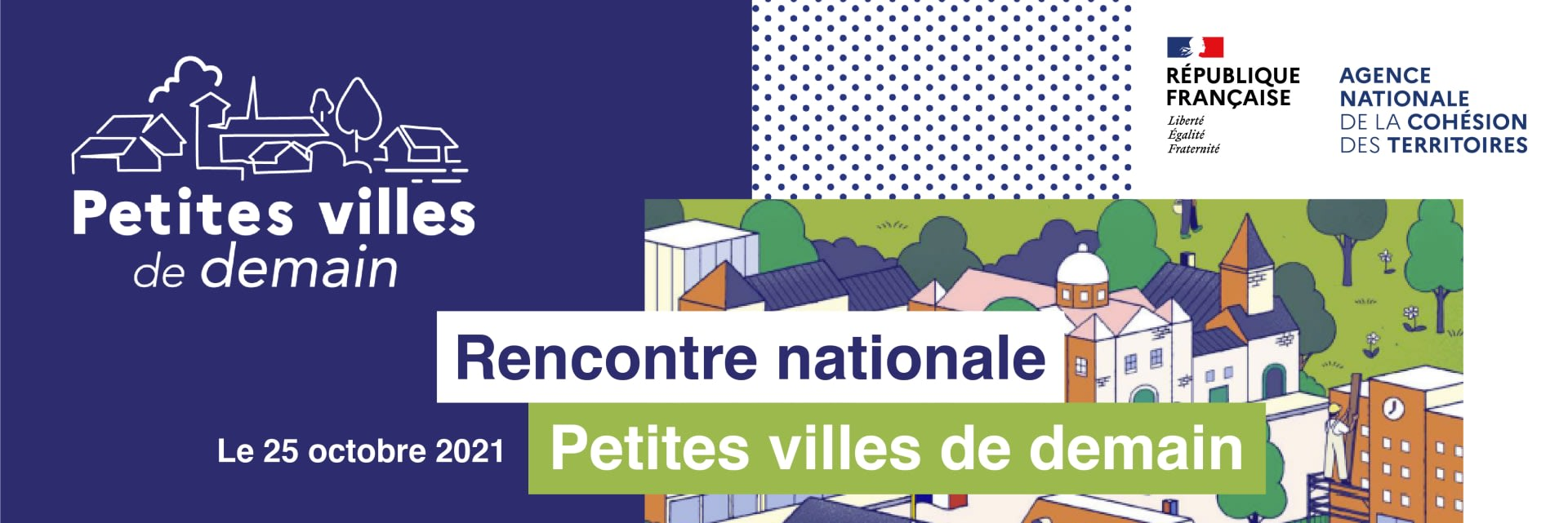 Save the date: Rendez-vous le 25 octobre pour la rencontre nationale petites villes de demain